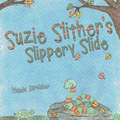 Suzie Slither's Slippery Slide (Paperback)