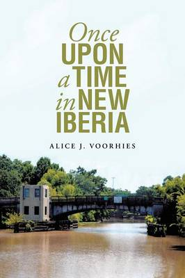 Once Upon a Time in New Iberia (Paperback)