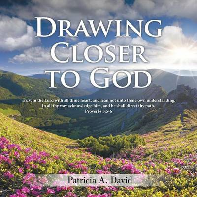 Drawing Closer to God (Paperback)