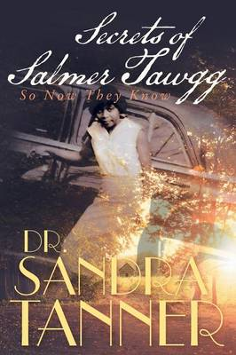 Secrets of Salmer Tawgg: So Now They Know (Paperback)