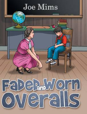 Faded and Worn Overalls (Hardback)