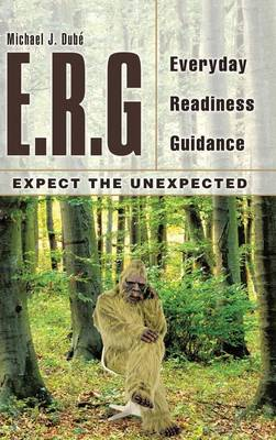 E.R.G: Everyday Readiness Guidance (Hardback)