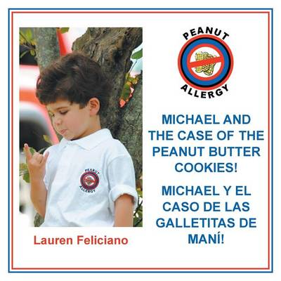 Michael and the Case of the Peanut Butter Cookies! (Paperback)