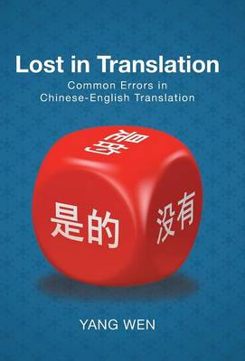 Lost in Translation: Common Errors in Chinese-English Translation (Hardback)
