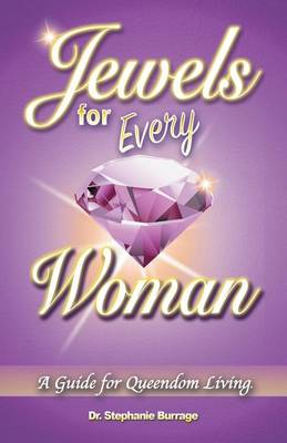 Jewels for Every Woman: A Guide for Queendom Living (Paperback)