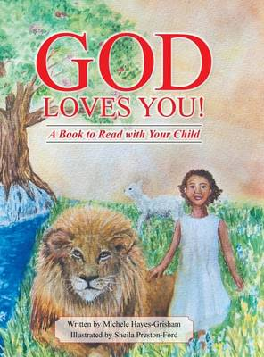 God Loves You!: A Book to Read with Your Child (Hardback)