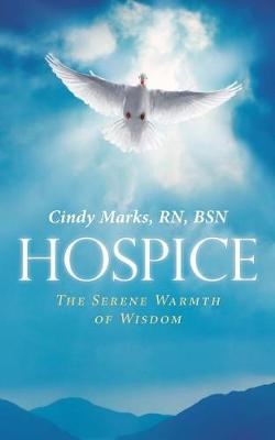 Hospice: The Serene Warmth of Wisdom (Paperback)