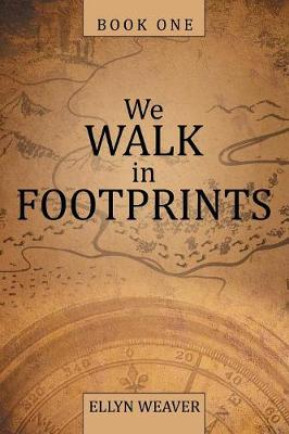 We Walk in Footprints: Book One (Paperback)