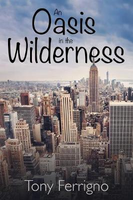 An Oasis in the Wilderness (Paperback)