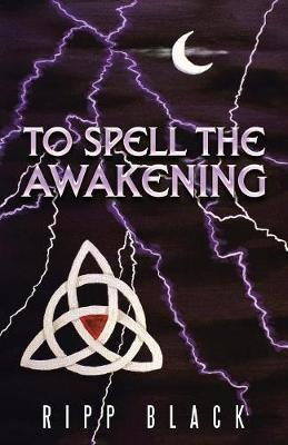 To Spell the Awakening (Paperback)