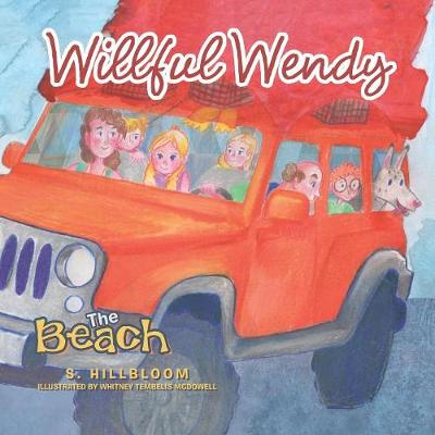 Willful Wendy: The Beach (Paperback)