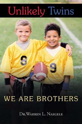 Unlikely Twins: We Are Brothers (Paperback)