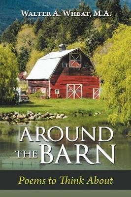 Around the Barn: Poems to Think about (Paperback)