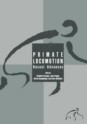 Primate Locomotion: Recent Advances (Paperback)