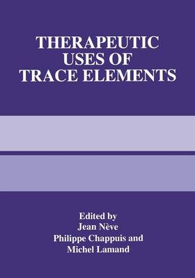 Therapeutic Uses of Trace Elements (Paperback)