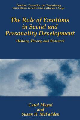 The Role of Emotions in Social and Personality Development: History, Theory, and Research - Emotions, Personality, and Psychotherapy (Paperback)