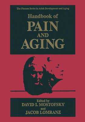 Handbook of Pain and Aging - The Springer Series in Adult Development and Aging (Paperback)