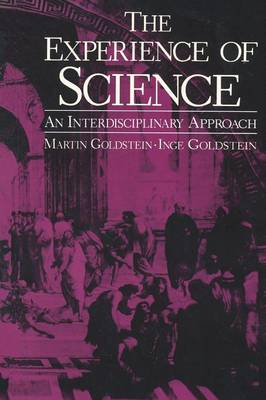 The Experience of Science: An Interdisciplinary Approach (Paperback)