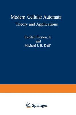 Modern Cellular Automata: Theory and Applications - Advanced Applications in Pattern Recognition (Paperback)