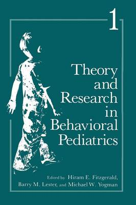 Theory and Research in Behavioral Pediatrics: Volume 1 (Paperback)