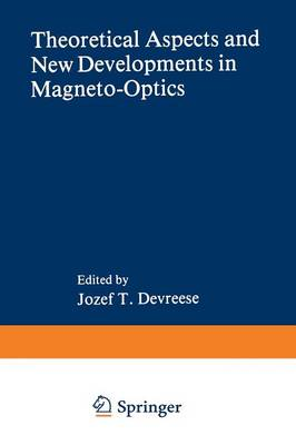 Theoretical Aspects and New Developments in Magneto-Optics - NATO Science Series B 60 (Paperback)