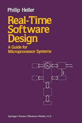 Real-Time Software Design: A Guide for Microprocessor Systems (Paperback)