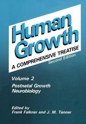 Postnatal Growth Neurobiology (Paperback)