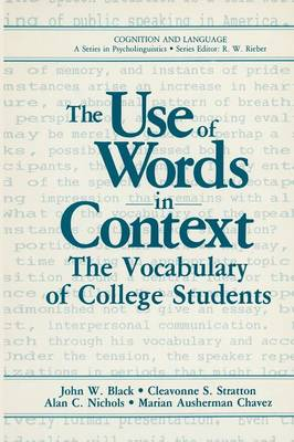The Use of Words in Context: The Vocabulary of Collage Students - Cognition and Language: A Series in Psycholinguistics (Paperback)