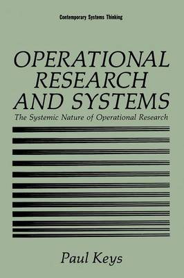 Operational Research and Systems: The Systemic Nature of Operational Research - Contemporary Systems Thinking (Paperback)
