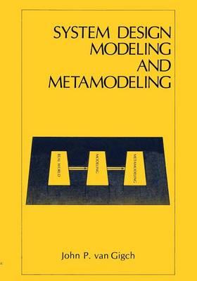 System Design Modeling and Metamodeling (Paperback)