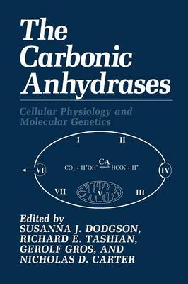 The Carbonic Anhydrases: Cellular Physiology and Molecular Genetics (Paperback)