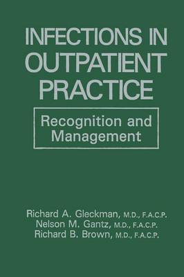 Infections in Outpatient Practice: Recognition and Management (Paperback)