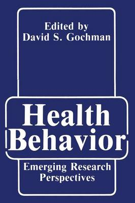 Health Behavior: Emerging Research Perspectives (Paperback)