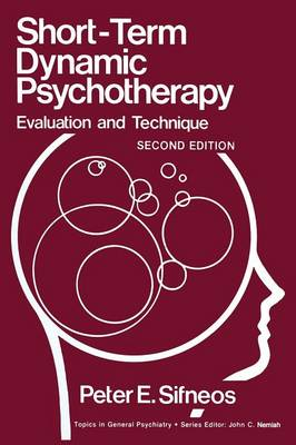 Short-Term Dynamic Psychotherapy: Evaluation and Technique - Topics in General Psychiatry (Paperback)