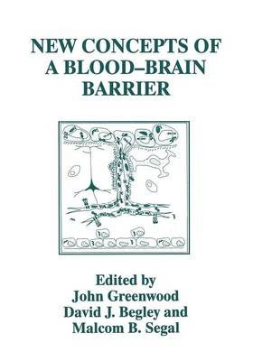 New Concepts of a Blood-Brain Barrier (Paperback)