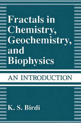 Fractals in Chemistry, Geochemistry, and Biophysics: An Introduction (Paperback)