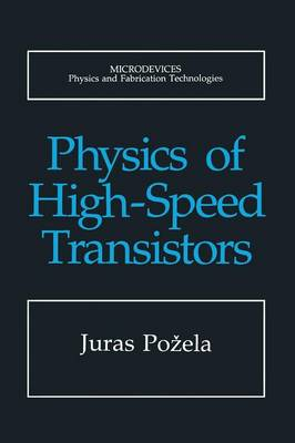Physics of High-Speed Transistors - Microdevices (Paperback)