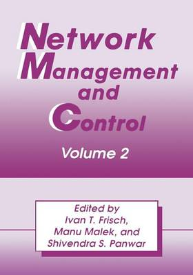 Network Management and Control: Volume 2 (Paperback)