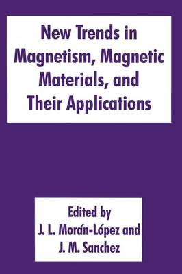 New Trends in Magnetism, Magnetic Materials, and Their Applications (Paperback)