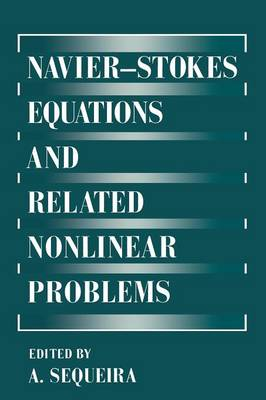 Navier-Stokes Equations and Related Nonlinear Problems (Paperback)
