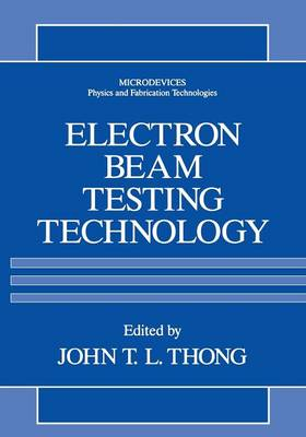 Electron Beam Testing Technology - Microdevices (Paperback)