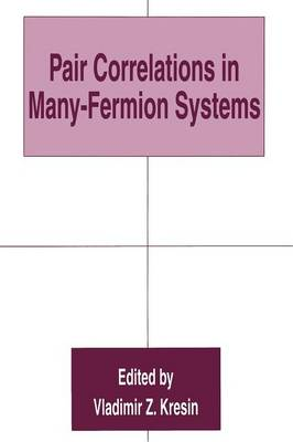Pair Correlations in Many-Fermion Systems (Paperback)