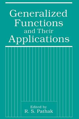 Generalized Functions and Their Applications (Paperback)