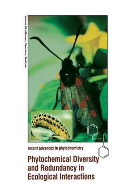 Phytochemical Diversity and Redundancy in Ecological Interactions - Recent Advances in Phytochemistry 30 (Paperback)