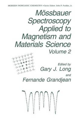 Moessbauer Spectroscopy Applied to Magnetism and Materials Science - Modern Inorganic Chemistry 2 (Paperback)