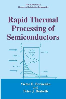 Rapid Thermal Processing of Semiconductors - Microdevices (Paperback)