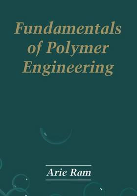 Fundamentals of Polymer Engineering (Paperback)