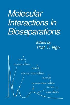 Molecular Interactions in Bioseparations (Paperback)