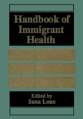 Handbook of Immigrant Health (Paperback)