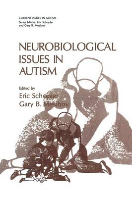 Neurobiological Issues in Autism - Current Issues in Autism (Paperback)